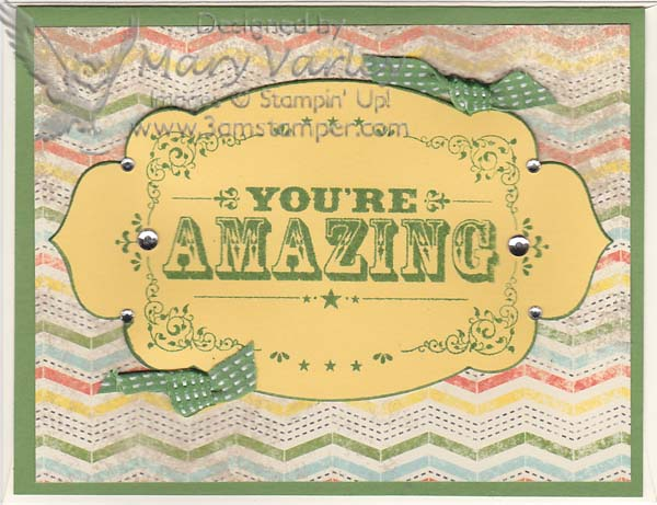 You're Amazing Card#3-Visit http://www.3amstamper.com